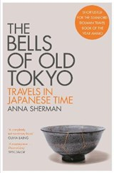 The bells of old tokyo   Anna Sherman   9781529000498