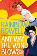 Simon snow (03): any way the wind blows   Rainbow Rowell  