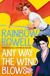 Simon snow (03): any way the wind blows   Rainbow Rowell   9781529039924