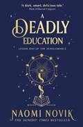 A deadly education | Naomi Novik |
