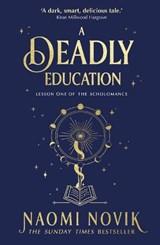 A deadly education   Naomi Novik   9781529100877