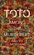 Toto Among the Murderers   Sally J Morgan  
