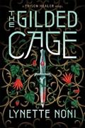 The Gilded Cage | NONI, te, Lynette |