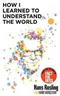 How I Learned to Understand the World | Hans Rosling |