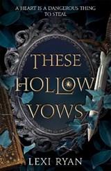 These Hollow Vows   Lexi Ryan   9781529376920