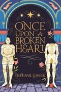 Once upon a broken heart   stephanie garber  