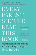 Every Parent Should Read This Book   Ben Brooks  