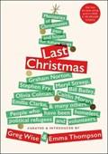 Last Christmas | Wise, Greg ; Thompson, Emma |