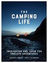 The camping life | brendan leonard | 9781579658434