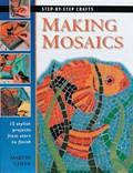 Making Mosaics | Martin Cheek |