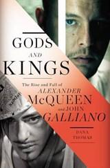 Gods and Kings | Dana Thomas | 9781594204944