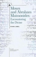 Moses and Abraham Maimonides   Diana Lobel  