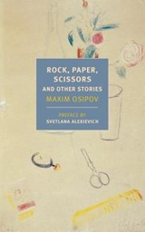 Rock, Paper, Scissors, And Other Stories   Osipov, Maxim   9781681373324