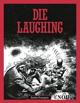 Die Laughing | Andre Franquin | 9781683960911