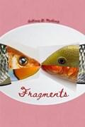 Fragments | Martinez Anthony Martinez |