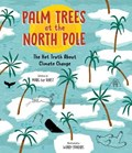 Palm Trees at the North Pole | Marc Ter Horst |