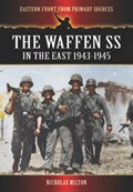 The Waffen SS in the East 1943-1945   Nicholas Milton  