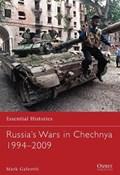 Russia's Wars in Chechnya 1994-2009   Mark Galeotti  