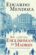 An Englishman in Madrid | Eduardo Mendoza |