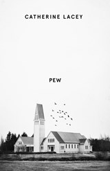Pew | catherine lacey | 9781783785179