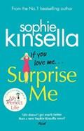 Surprise me | sophie kinsella |