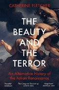 The Beauty and the Terror | Catherine Fletcher |