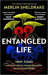 Entangled life   Merlin Sheldrake   9781784708276