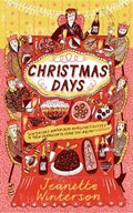 Christmas days: 12 stories and 12 feasts for 12 days | Jeanette Winterson |