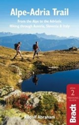 Alpe-Adria Trail 750 km - wandelgids Oostenrijk, Slovenië, Italië | ABRAHAM, Rudolf | 9781784776718