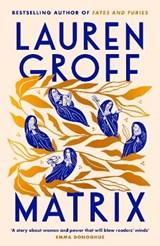Matrix | Lauren Groff | 9781785151910