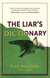 The liar's dictionary | eley williams | 9781785152047
