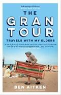 The Gran Tour   Ben Aitken  