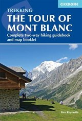 Trekking the Tour of Mont Blanc | Kev Reynolds | 9781786310620