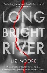 Long bright river | Liz Moore | 9781786331632