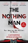 The nothing man   Catherine Ryan Howard  