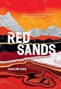 Red sands | Caroline Eden |