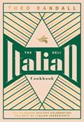 The Italian Deli Cookbook | Theo Randall |