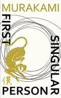First person singular: stories   Murakami, Haruki ; Gabriel, Philip  