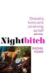 Nightbitch | Rachel Yoder | 9781787302655