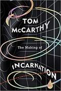 The making of incarnation | Tom McCarthy |