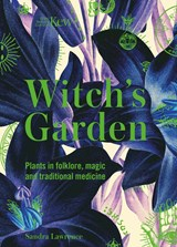 Kew - the witch's garden   Sandra Lawrence   9781787394360