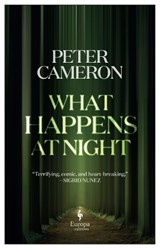 What Happens at Night | Peter Cameron | 9781787703216