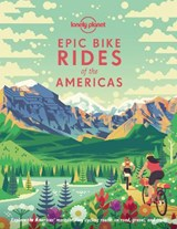 Lonely planet: epic bike rides of the americas   auteur onbekend   9781788682572