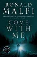 Come with me   Ronald Malfi  