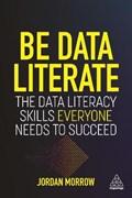 Be data literate | Jordan Morrow |
