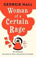 Woman of a Certain Rage | Georgie Hall |