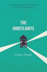 The Ghostlights | Grainne Murphy | 9781800319417