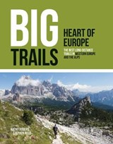 Big Trails: Heart of Europe | Rogers, Kathy ; Ross, Stephen | 9781839810022