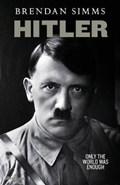 Hitler | Brendan Simms |