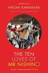 The ten loves of mr nishino   Hiromi (y) Kawakami   9781846277016